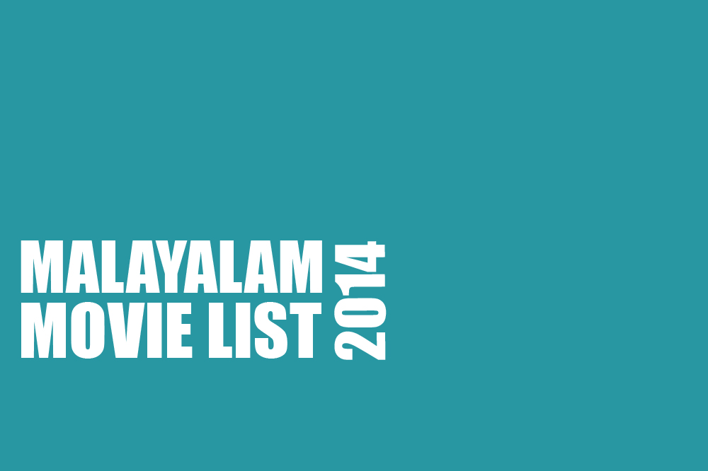 Malayalam Movie List 2014-Hit-Flop-Collection-Rating-Review-Onlookers Media