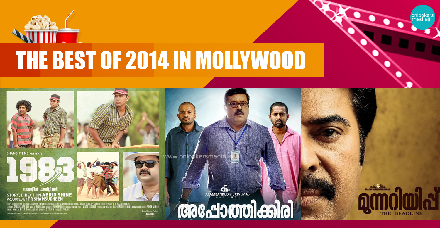 The best of 2014 in Mollywood-Onlookers Media