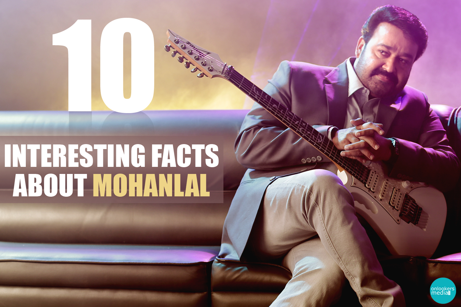 10 interesting facts about Mohanlal-Onlookers Media