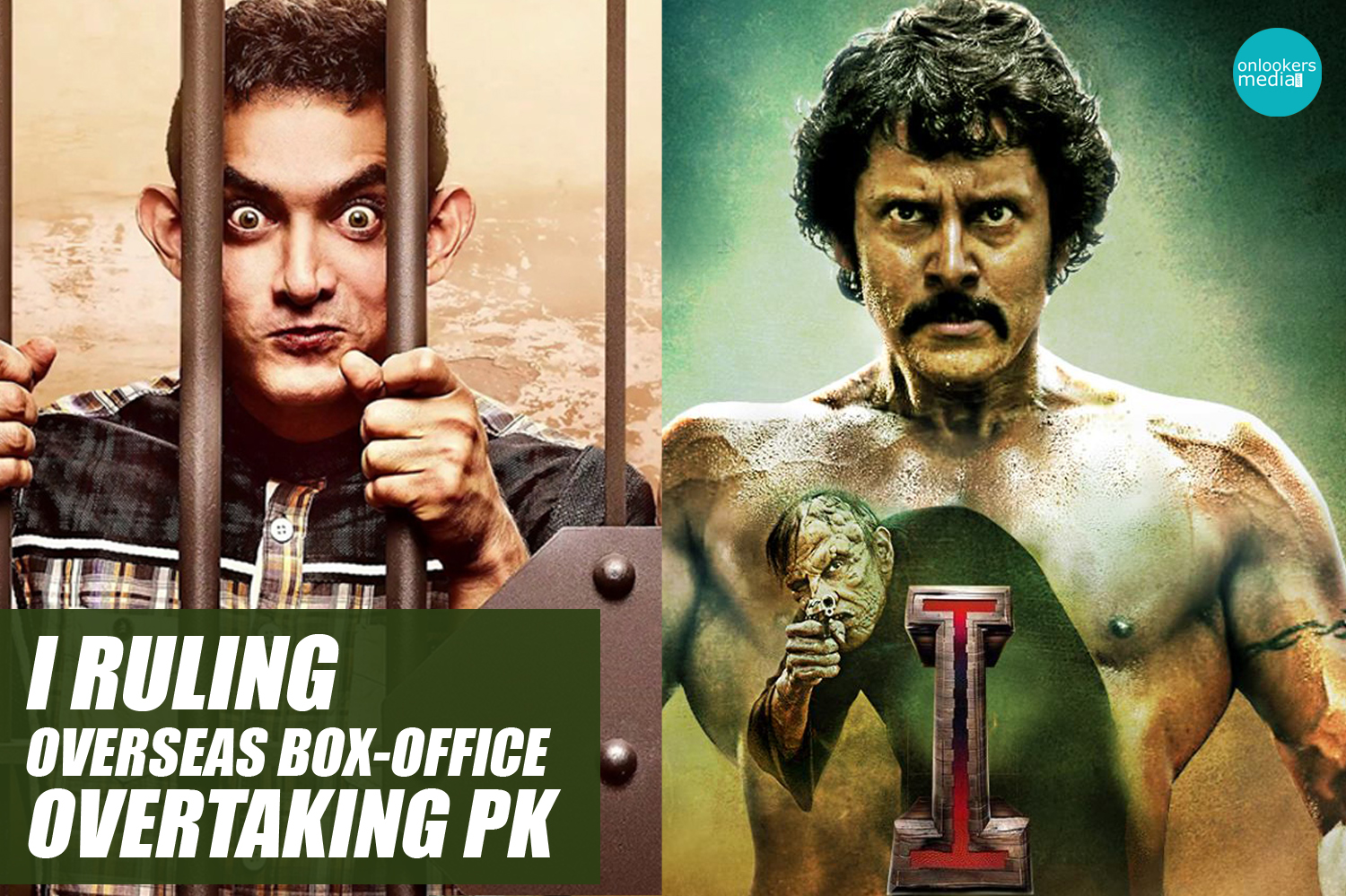 I ruling overseas box-office overtaking PK-I movie collection record-Vikram-Shankar-Onlookers Media