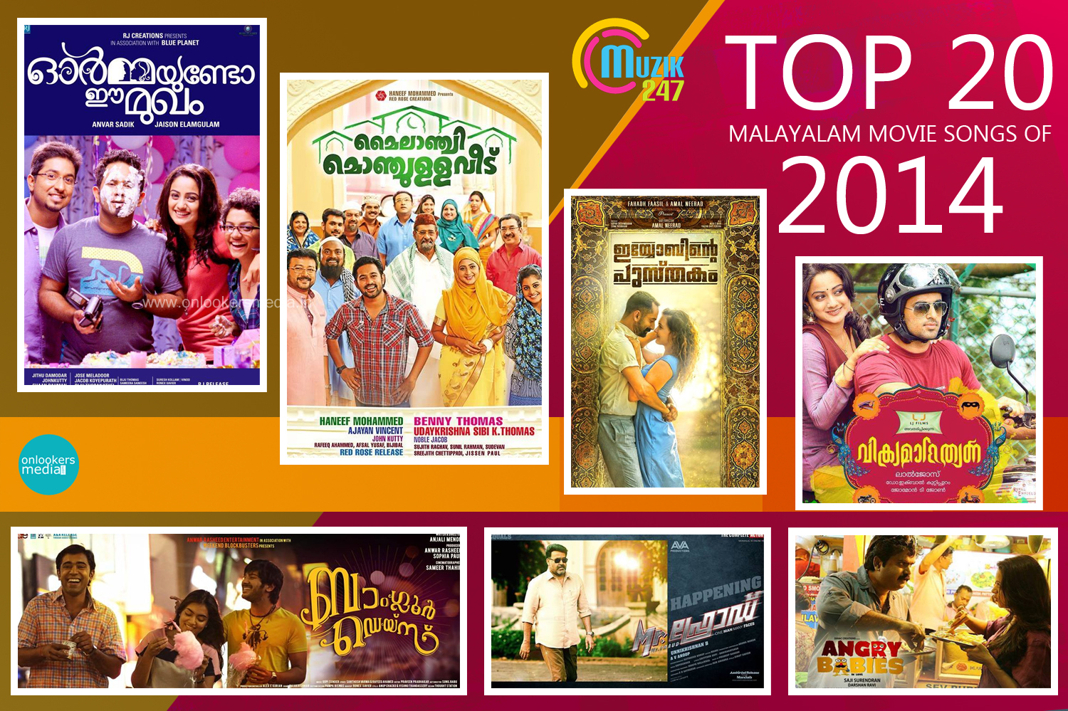 Top 20 Malayalam movie songs of 2014-Ormayundo Ee Mukham-Iyyobinte Pusthakam-Vikramadithyan-Mr Fraud-Angry Babies-Sapthamasree Thaskaraha-Onlookers Media