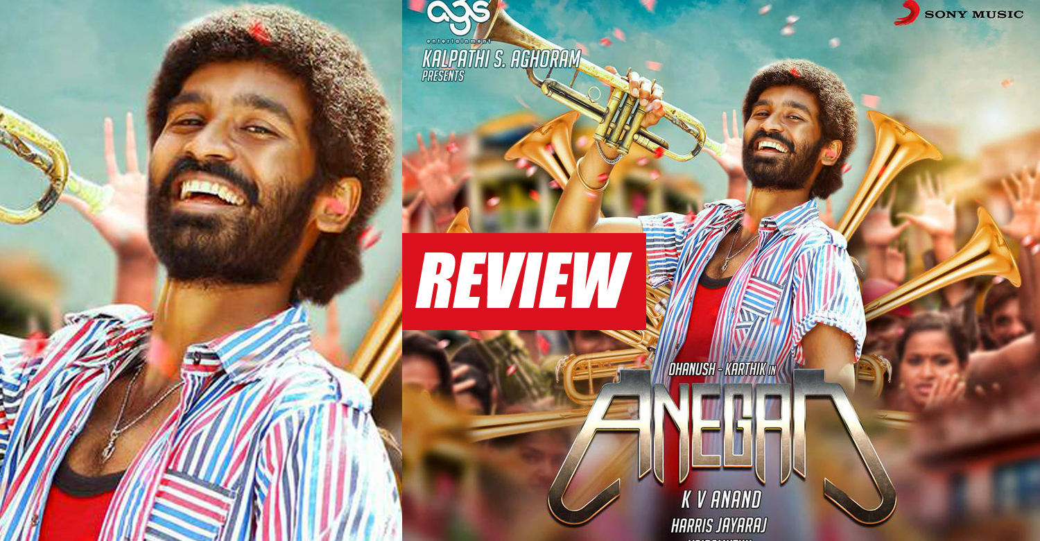 Anegan Review-Rating-Report-Collection-Dhanush-Karthik-Onlookers Media