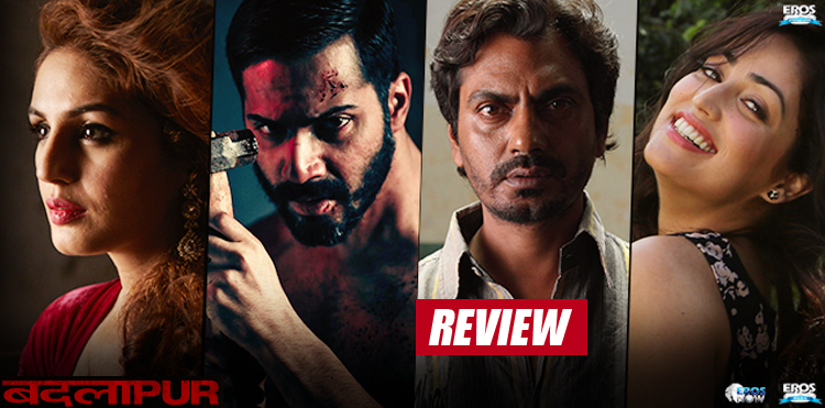Badlapur Review-Rating-Collection-Report-Varun Dhawan-Yami Gautam-Nawazuddin Siddiqui-Onlookers Media