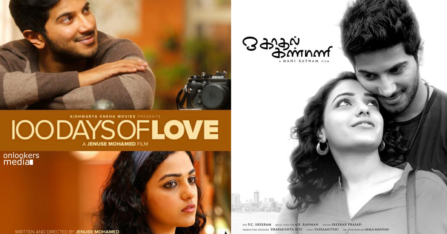 100 Days of love, Ok Kanmani Release date-Dulquer Salmaan, Nithya Menon-Onlookers Media