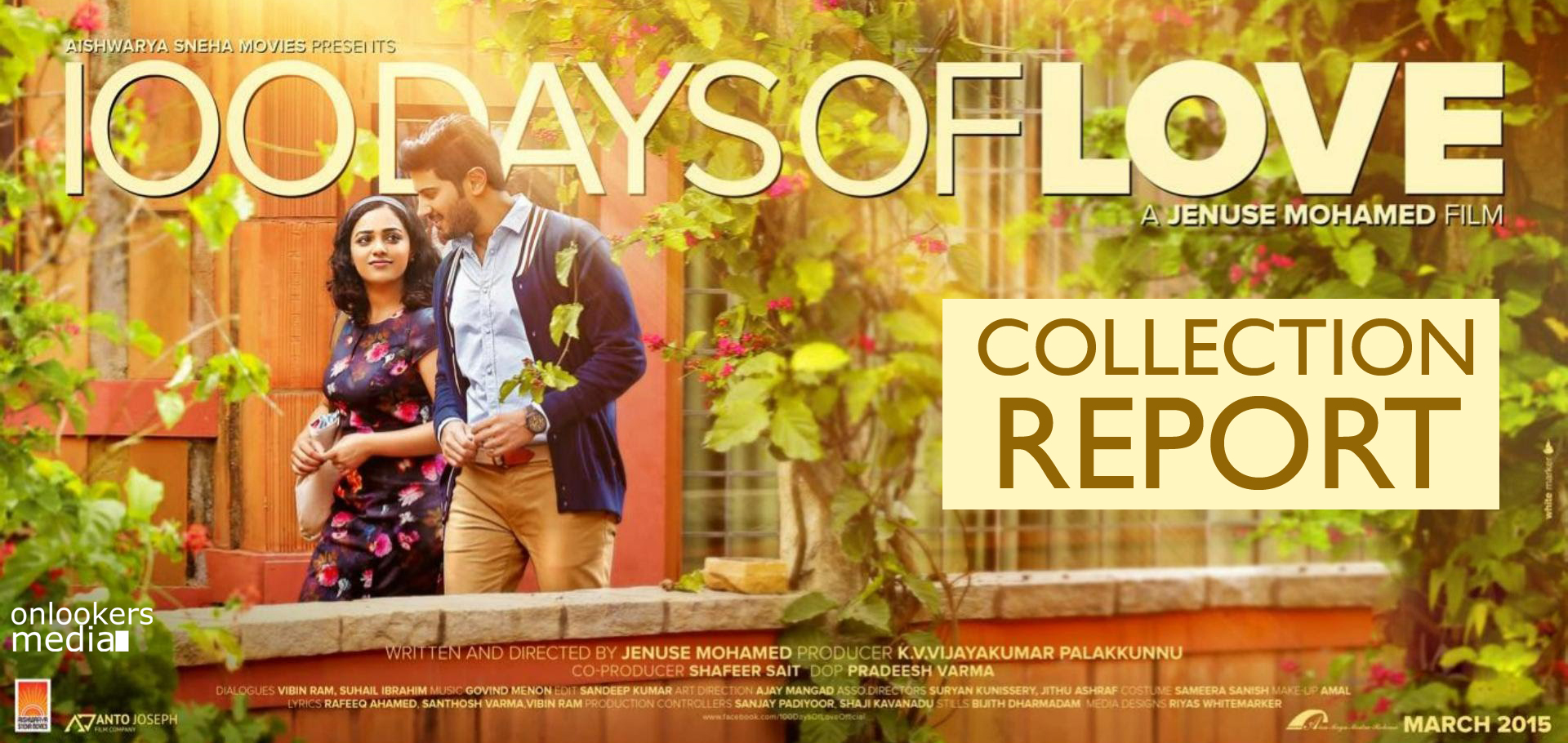 100 days of love collection report-hit chart-dulquer salmaan-nithya menon-shekhar menon-malayalam movie 2015-onlookers media