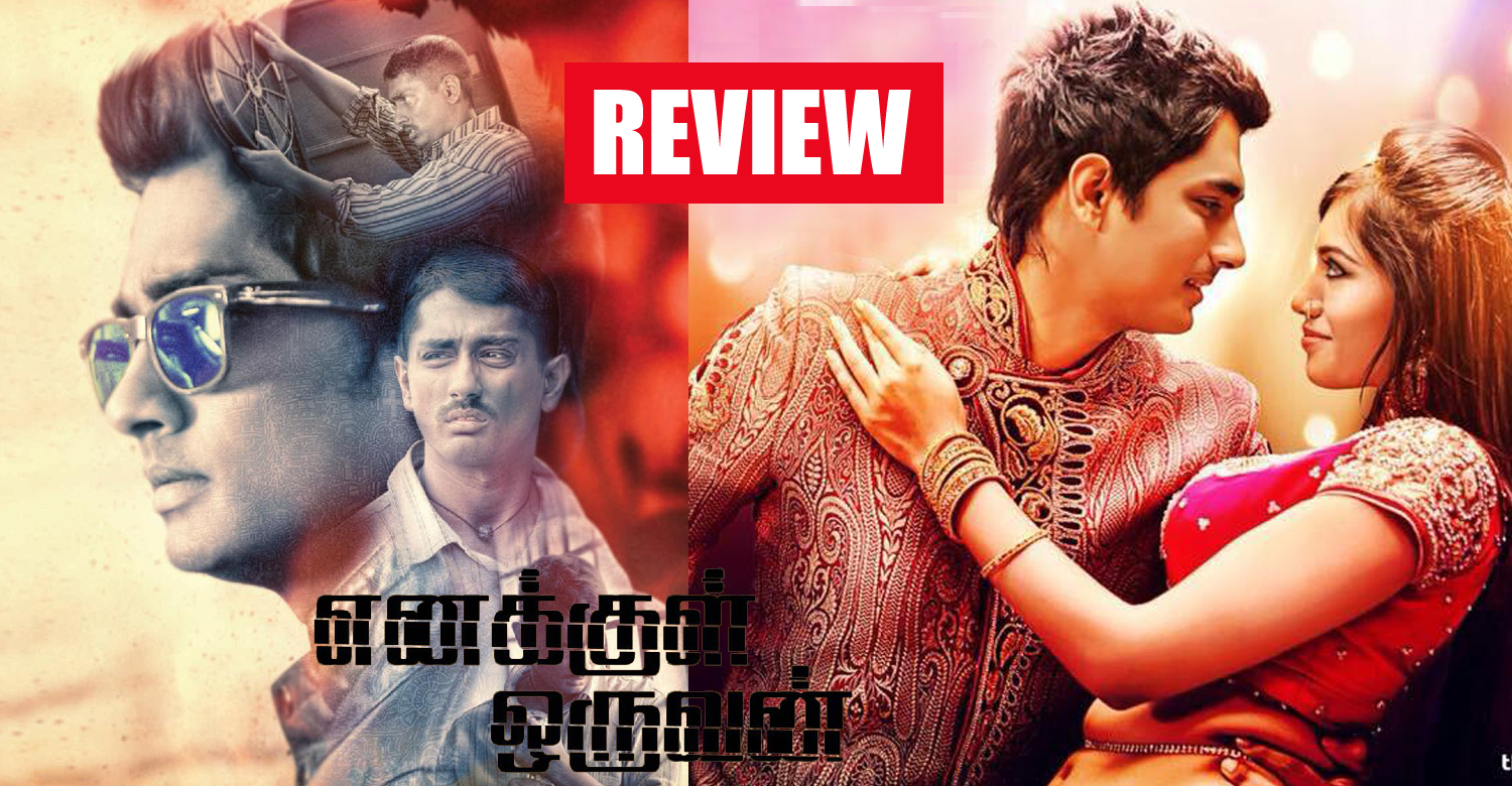 Enakkul Oruvan Review-Rating-Collection-Report-Sidharth-Tamil Movies of 2015-Onlookers Media
