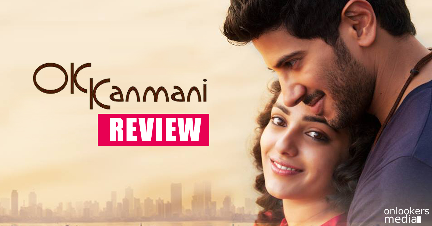 OK Kanmani Review-Rating-Report-Oh Kadhal Kanmani Review-OK Bangaram Review-Rating-Hit or Flop-Onlookers Media