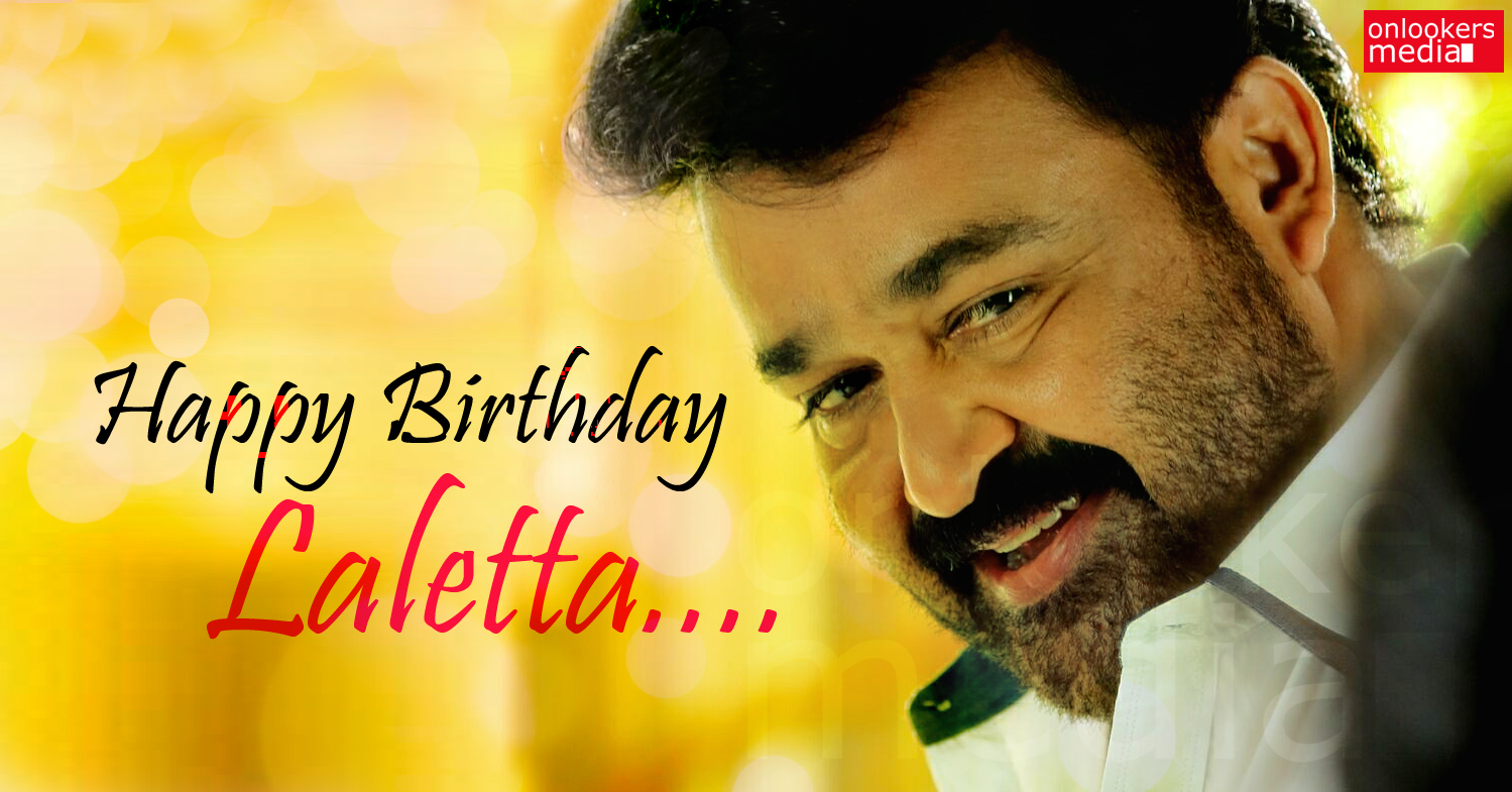 Happy Birthday Laletta-Mohanlal Birthday Wishes-Images-Stills-Photos-Onlookers Media