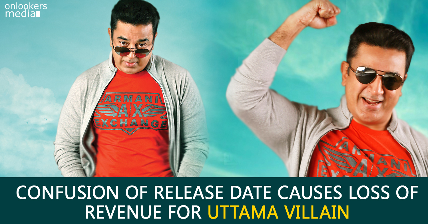 Uttama Villain Collection Report-Kamal Haasan-Tamil Movie 2015-Onlookers Media