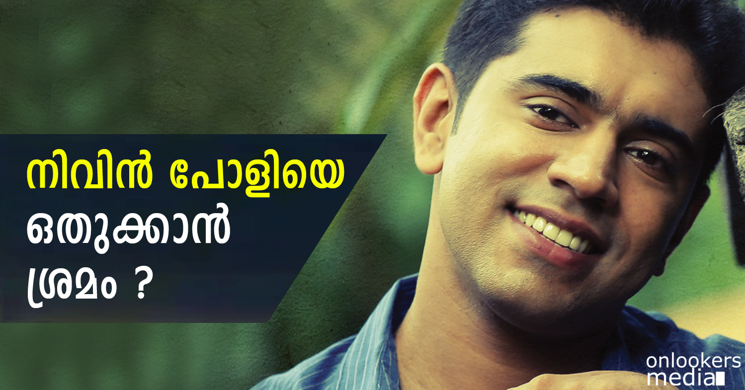Foul play behind the curtains against Nivin Pauly-Onlookers Media