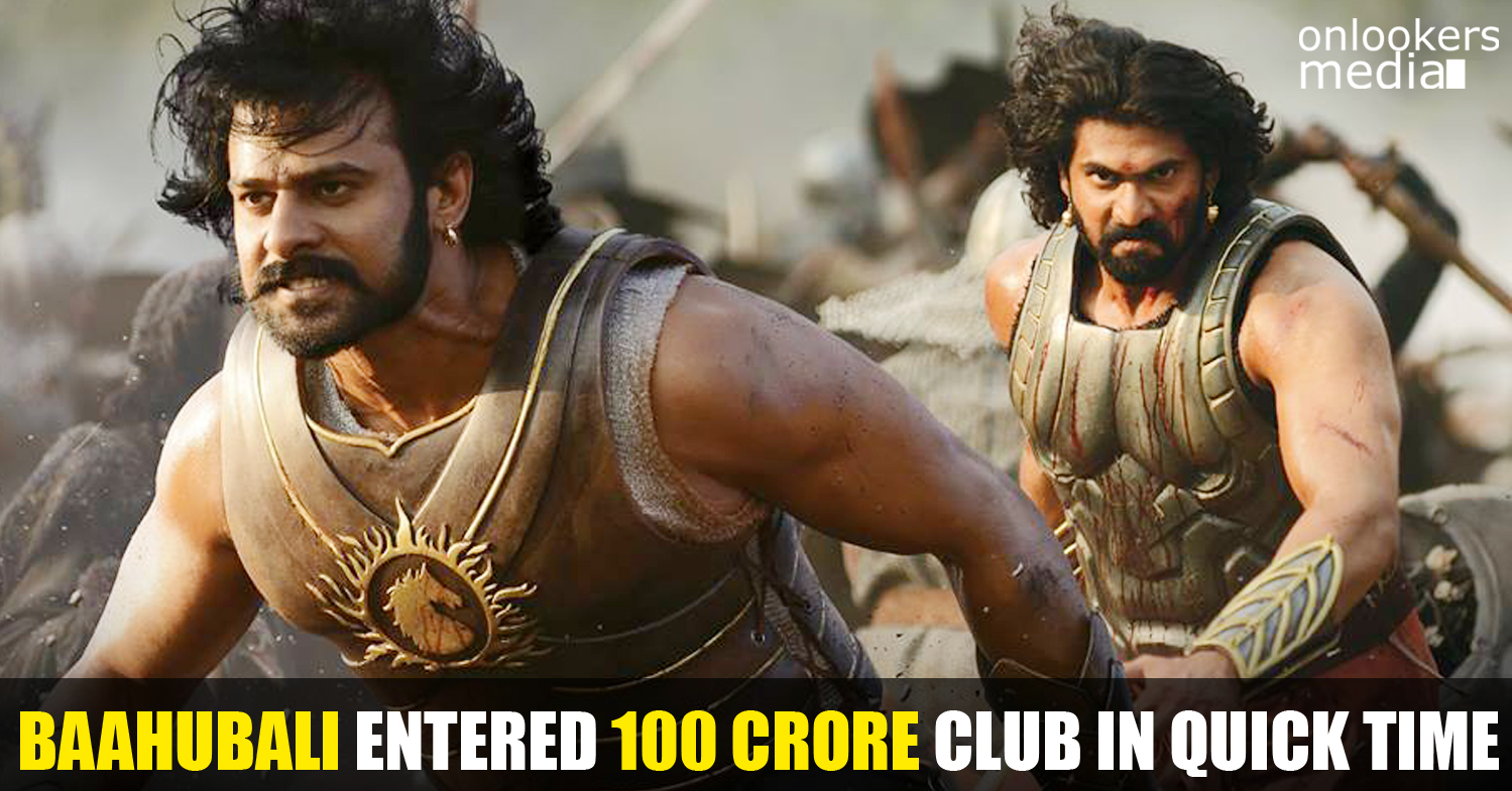 Baahubali 100 crore collection-Prabhas-SS Rajamouli