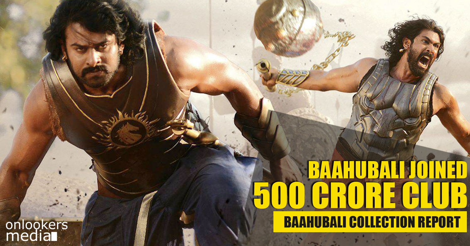 Baahubali joined 500 crore club