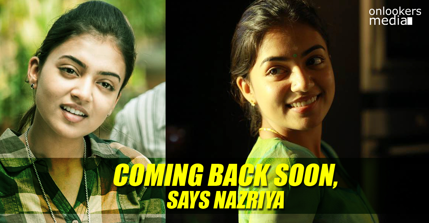Coming back soon, says Nazriya Nazim