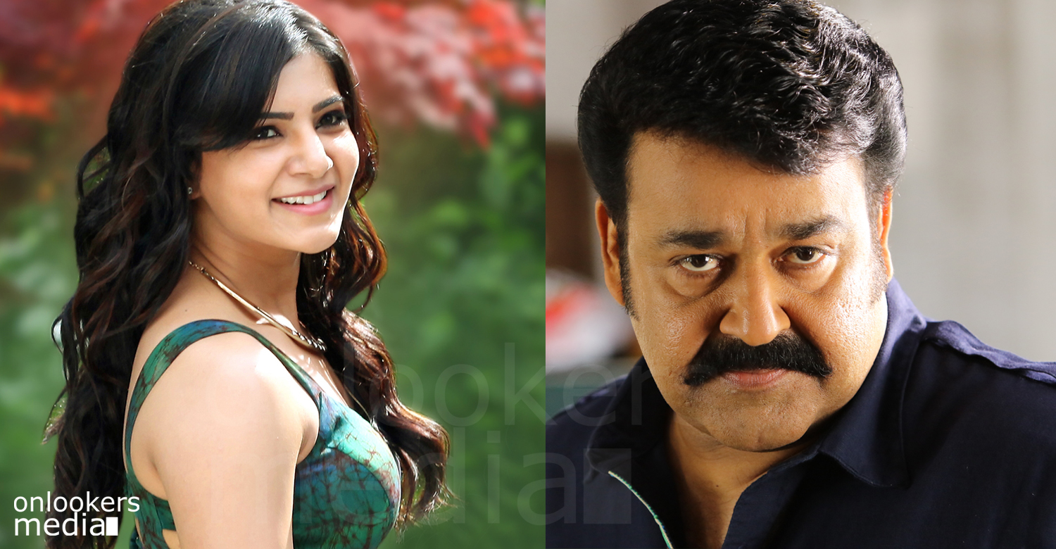 Mohanlal is the actor I really want to work with says Samantha