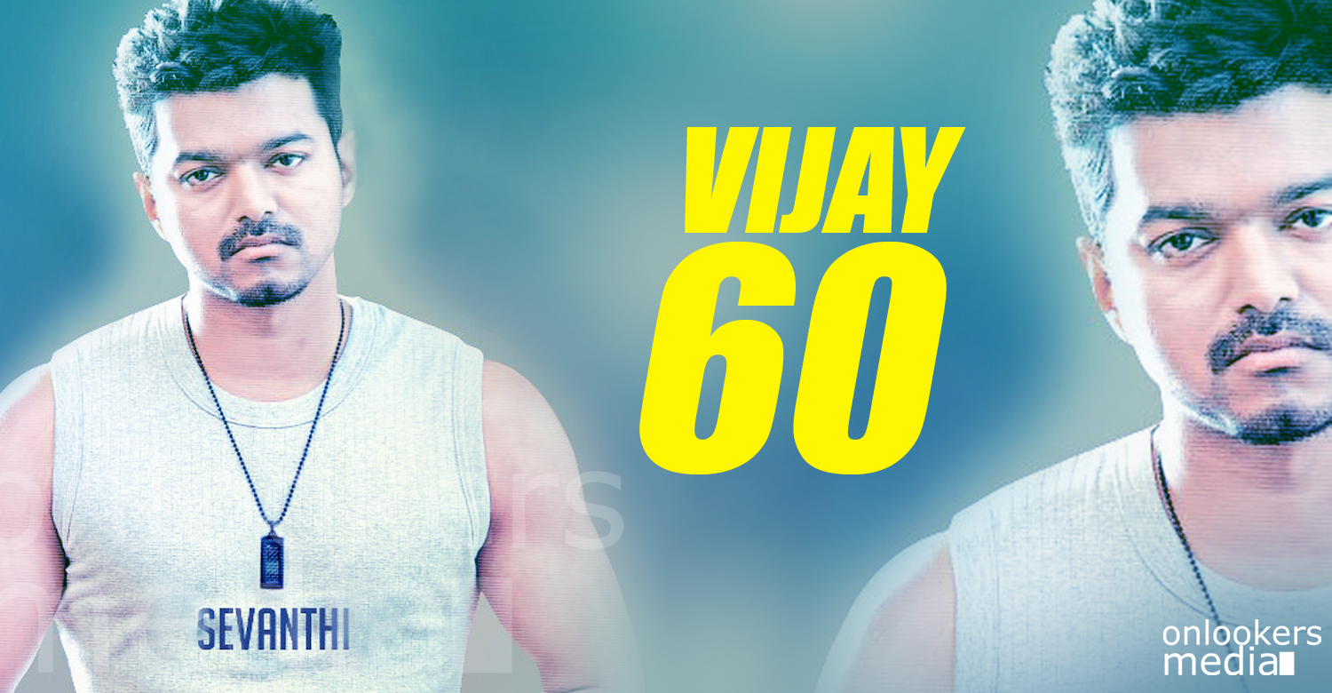 Vijay 60 movie-Bharathan-Vijay