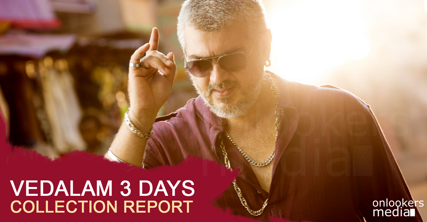 vedalam 3 days collection-ajith-siva