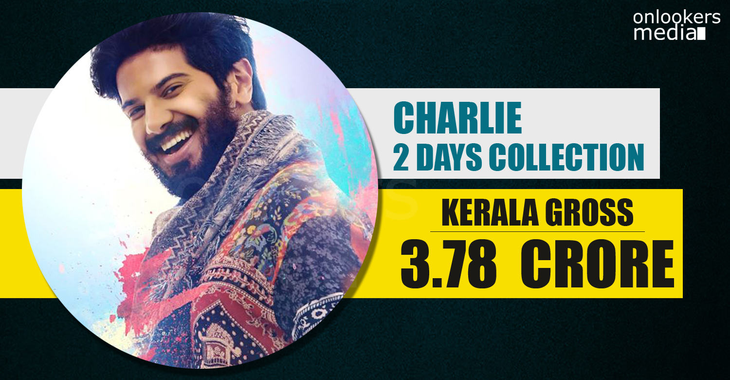 Charlie malayalam movie collection, Charlie 2 days collection, dulquer Charlie total collection, charlie hit or flop,