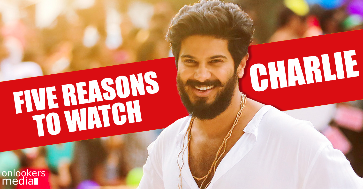 Charlie, Charlie preview review news, dulquer in Charlie, Charlie theater list releasing centers, dulquer parvathy