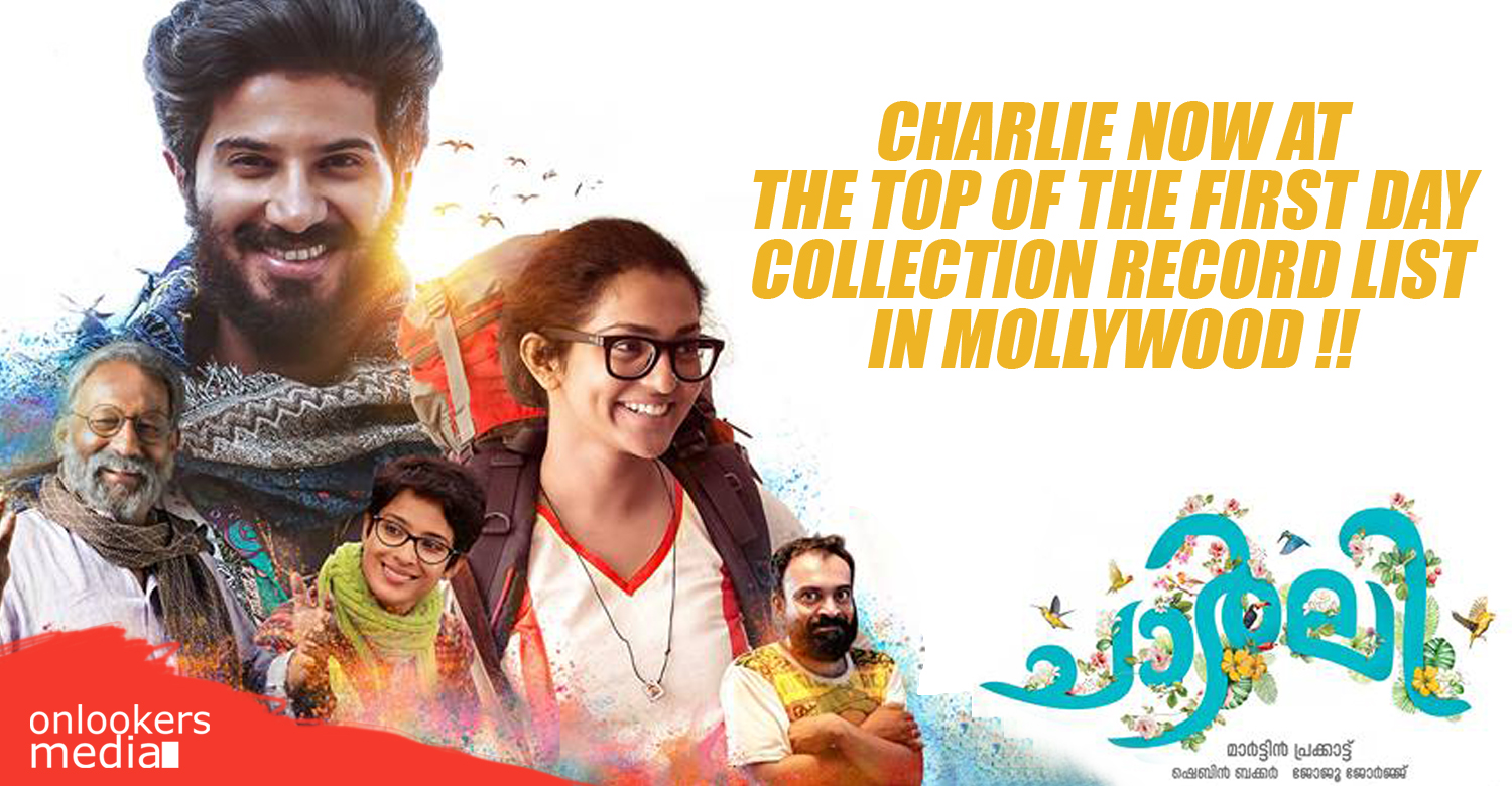 Charlie, Charlie collection record, Charlie first day collection, Charlie loham collection, loham first day collection, top first day collection record in malayalam