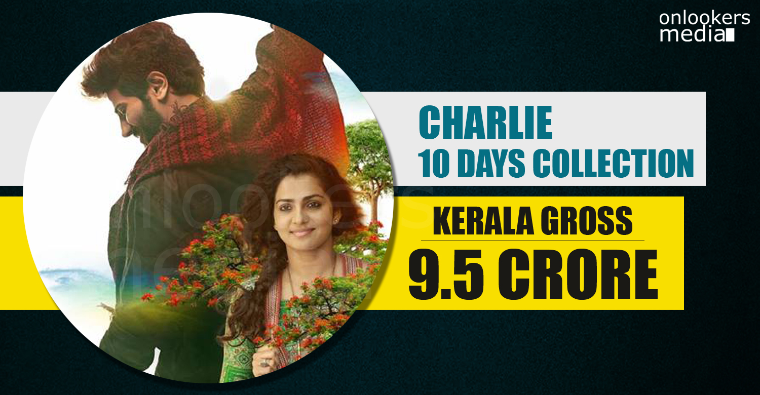 Charlie, Charlie collection report, Charlie total collection, Charlie 10 days collection, dulquer Charlie hit or flop,