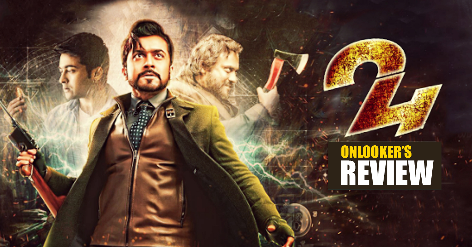 24 Movie, 24 Movie review, 24 Movie hit or flop, 24 Movie kerala review rating, 24 Movie rating, suriya 24 review rating report,