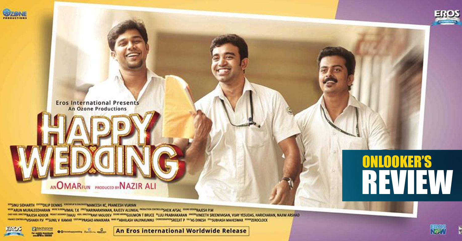 Happy Wedding malayalam movie review, Happy Wedding, Happy Wedding movie, Happy Wedding review, Happy Wedding review rating, malayalam movies 2016