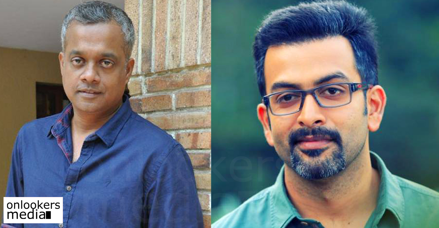 Prithviraj, gautham menon, Gautham Vasudev Menon, prithviraj gautham menon movie, prithviraj next movie, gautham menon next movie, tamil movie 2016