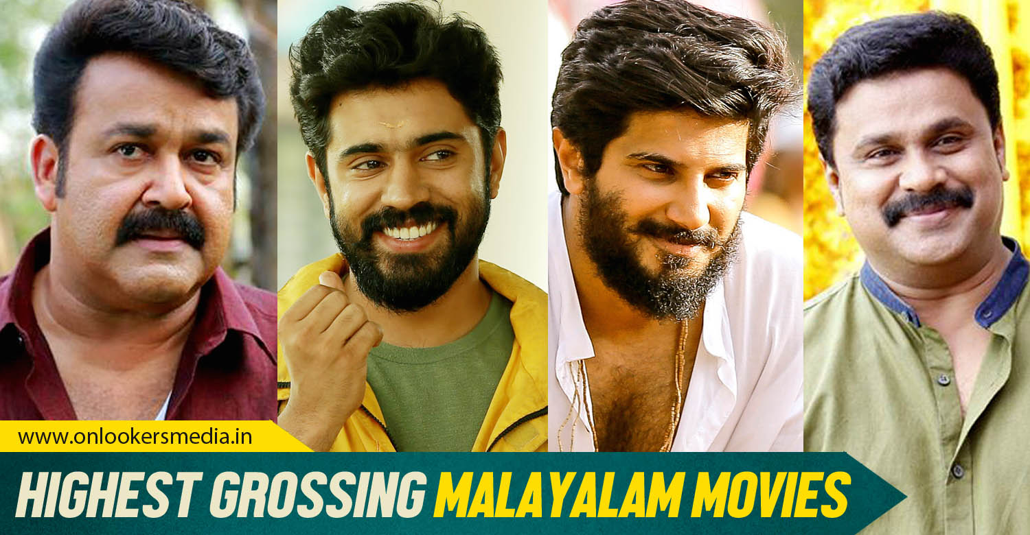 onlookers media, Highest grossing Malayalam movies, top grossing malayalam movie, drishyam, pulimurugan, biggest hit malayalam movie, mollywood super hit movies,
