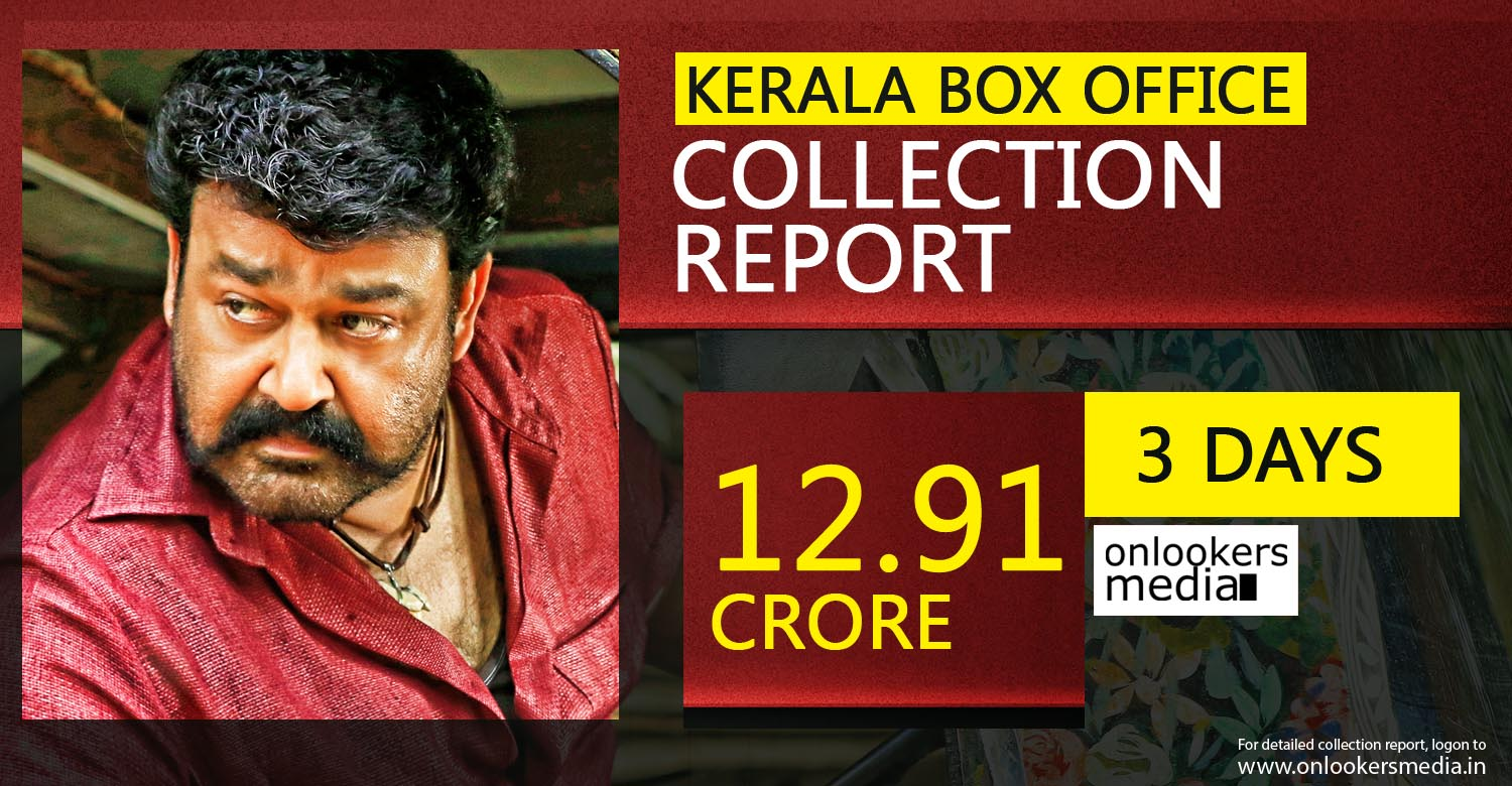 pulimurugan collection report, pulimurugan total collection, puli murugan official collection, pulimurugan 3rd day collection, mohanlal blockbuster movie, mohanlal hits, kerala box office