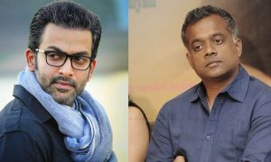 gautham menon new movie, prithviraj new movie, prithviraj gautham menon movie, prithviraj upcoming movie list