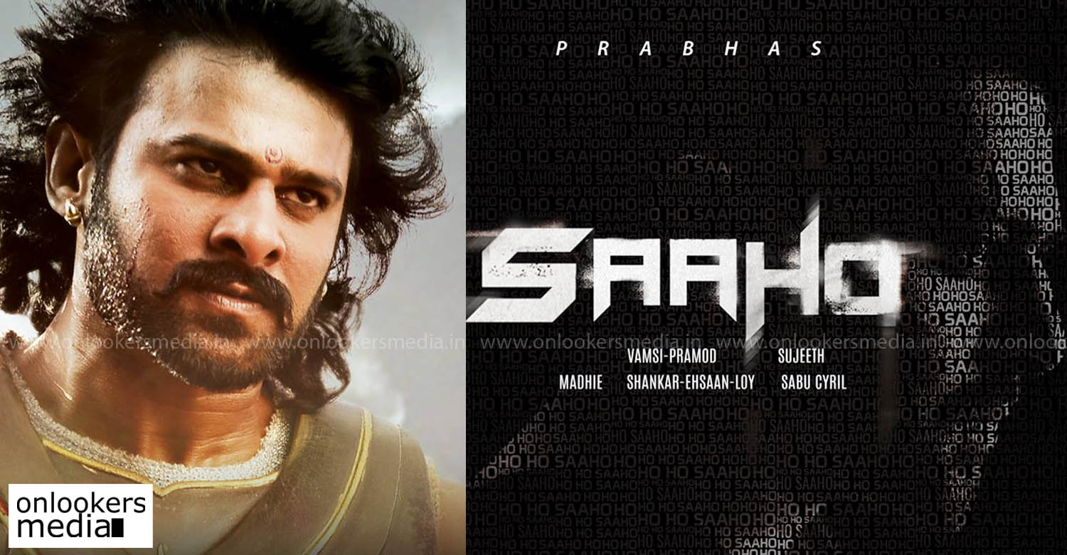 prabhas's new flick saaho teaser along with bahubali 2