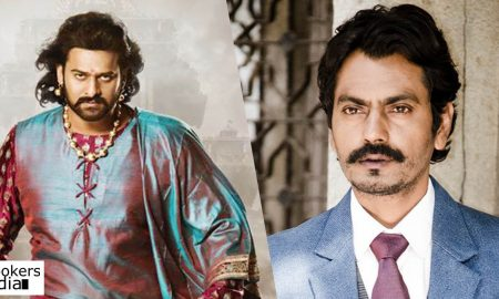 prabhas latest news, baahubali 2 latest news, nawazuddin siddiqui latest neews, nawazuddin siddiqui about baahubali 2, nawazuddin siddiqui about prabhas