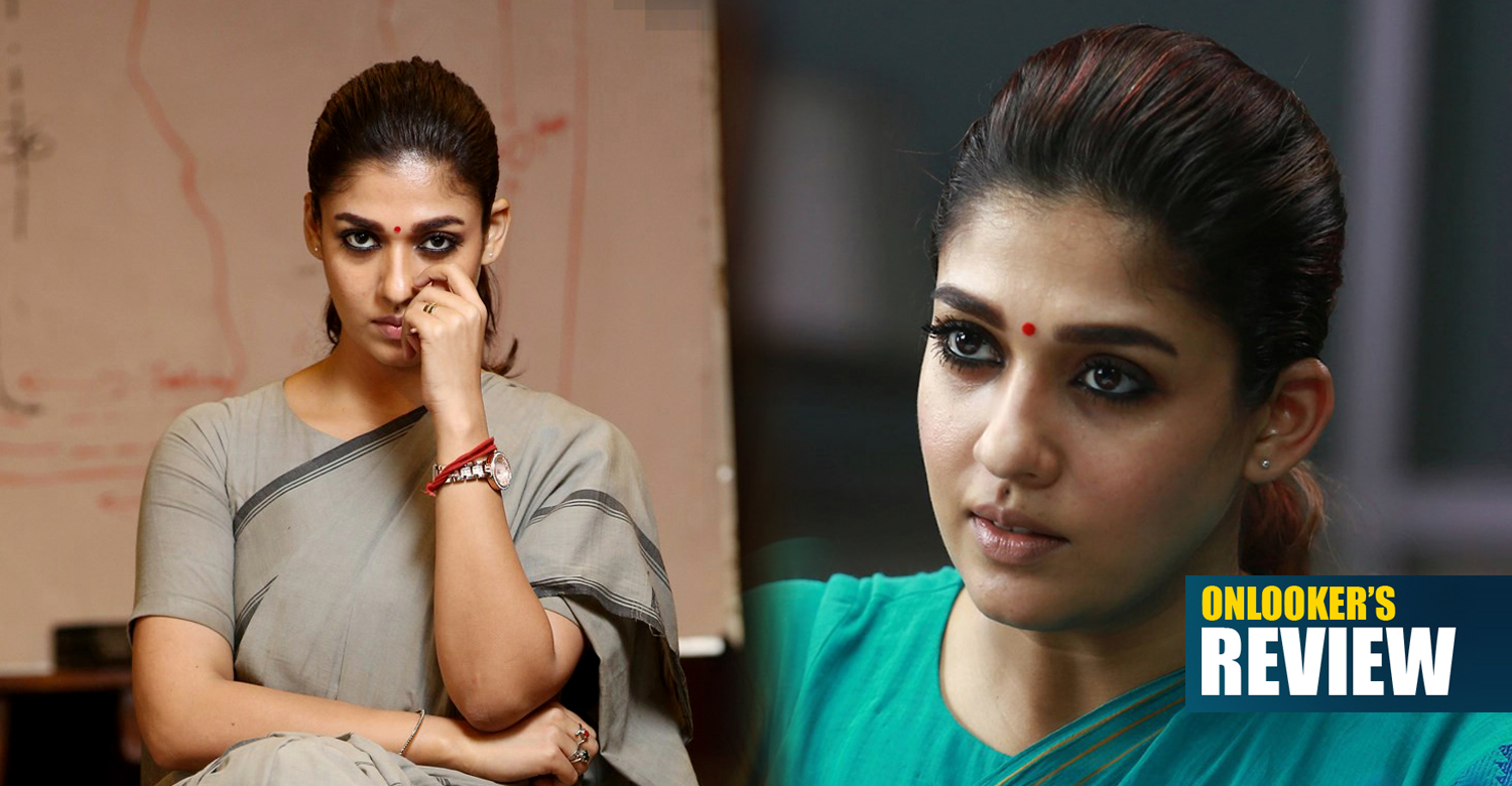 Aramm Review , Aramm tamil movie Review , Nayanthara new movie , Nayanthara new movie Review , Aramm Review ,Aramm tamil movie Review ,Nayanthara Aramm movie Review , Aramm movie stills ,Aramm movie poster ,Aramm movie reports ,