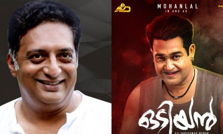 prakash raj latest news, prakash raj malayalam movie, prakash raj in odiyan, odiyan latest news, odiyan malayalam movie, odiyan big budget movie, prakash raj character in odiyan, odiyan cast