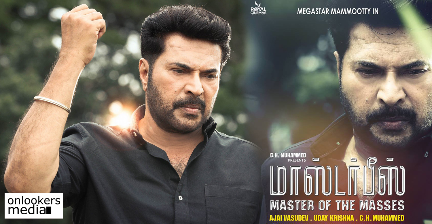 masterpiece movie,masterpiece movie tamil remake,masterpiece tamil movie latest news,masterpiece tamil version release date,masterpiece movie telugu version release date,masterpiece movie telugu version's latest news,mammootty,mammootty's latest news,mammootty movie news,mammootty telugu movie masterpiece,mammootty tamil movie msterpiece,mammootty ajai vasudev movie,royal cinemas,royal cinemas latest news