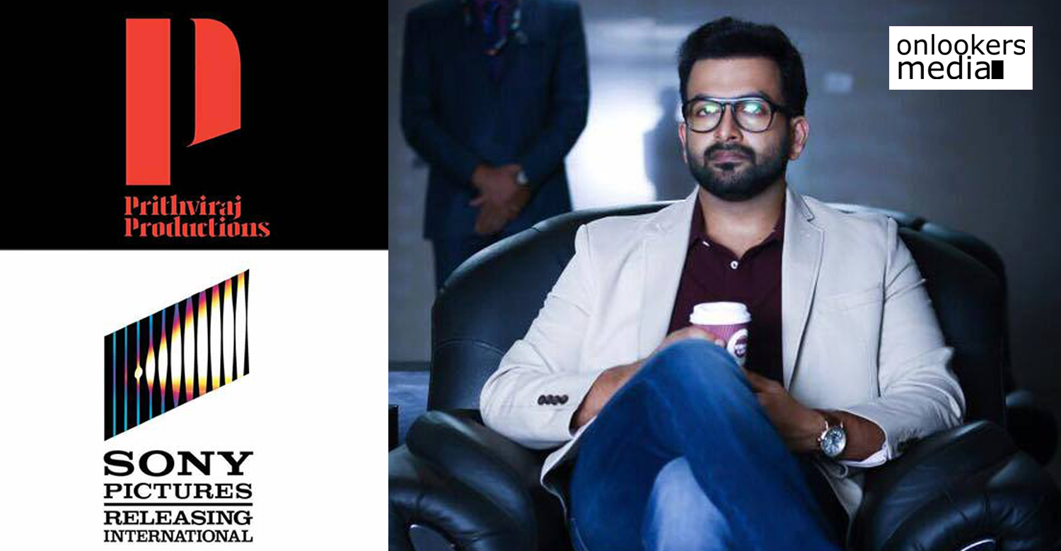 actor prithviraj,prithviraj's latest news,prithviraj's recent news,prithviraj's production company,prithviraj productions latest news,sony pictures international productions,prithviraj productions first movie,sony pictures international productions latest news
