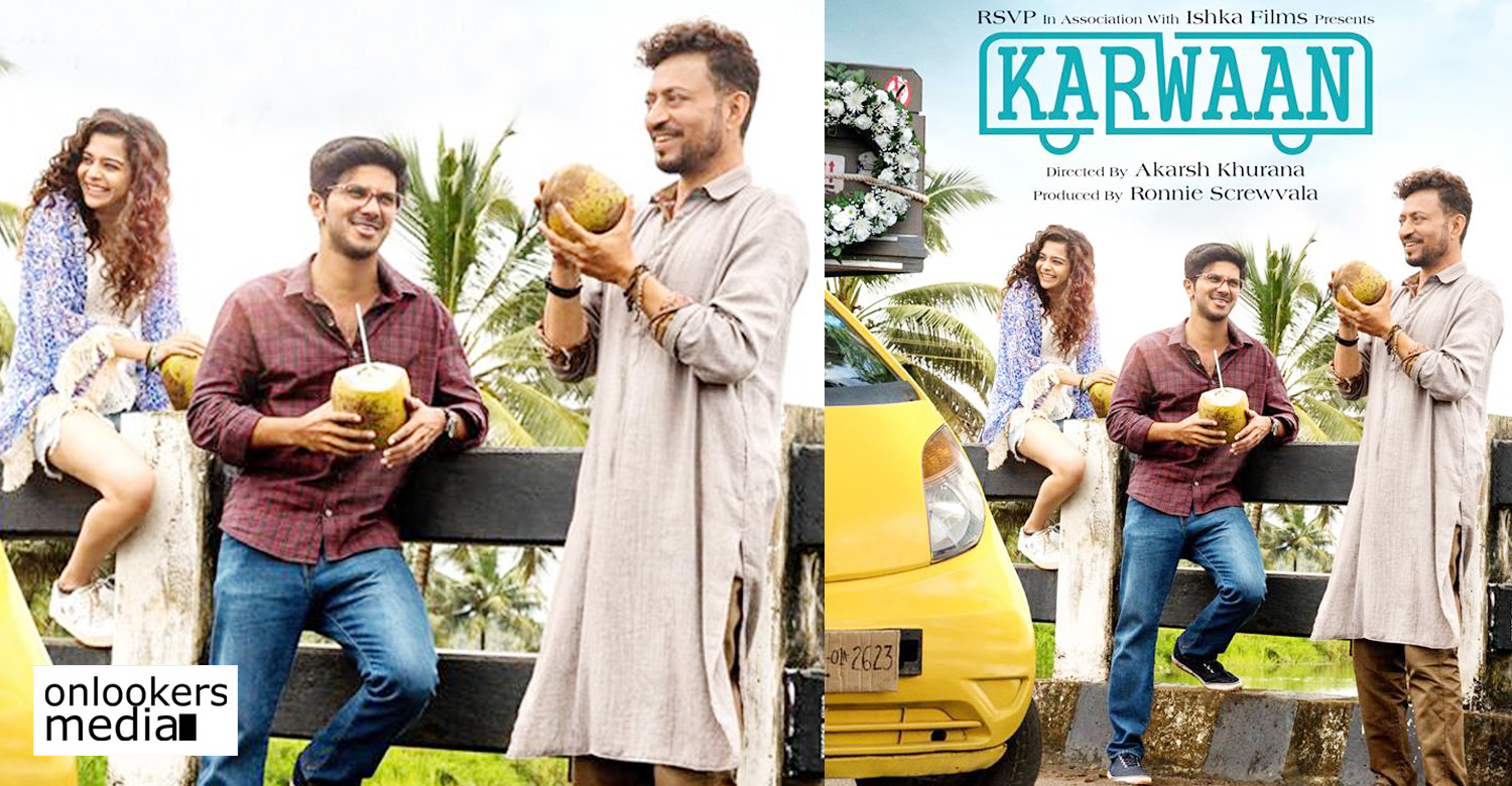 karwaan,karwaan movie,karwaan hindi movie,karwaan movie release date,karwaan dulquer salmaan's hindi movie,karwaan movie news,dulquer salmaan's karwaan movie release date,dulquer salmaan's karwaan movie poster
