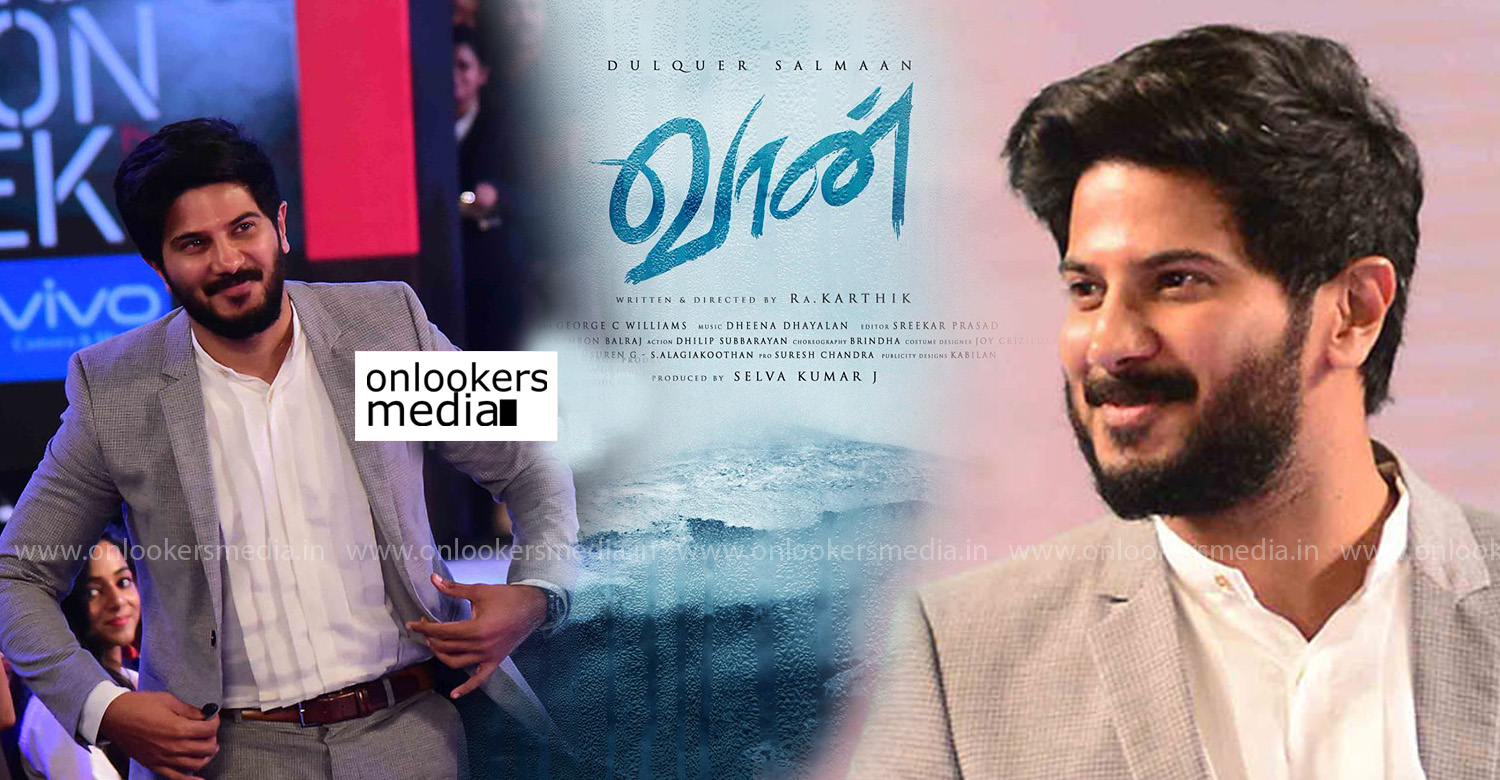 vaan,vaan new tamil movie,vaan dulquer salmaan's new movie,dulquer salmaan's vaan movie,director ra kartik about vaan movie,director karthik,ra karthik's new movie,dulquer salmaan ra karthik movie