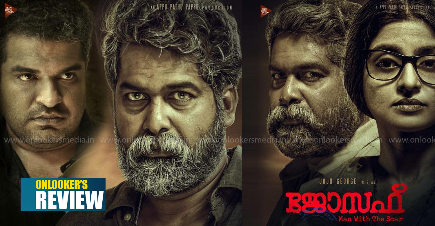 joseph review,joseph movie review,joseph malayalam movie review,joseph hit or flop,joseph review rating report,joju george joseph movie review,joseph movie kerala box office report