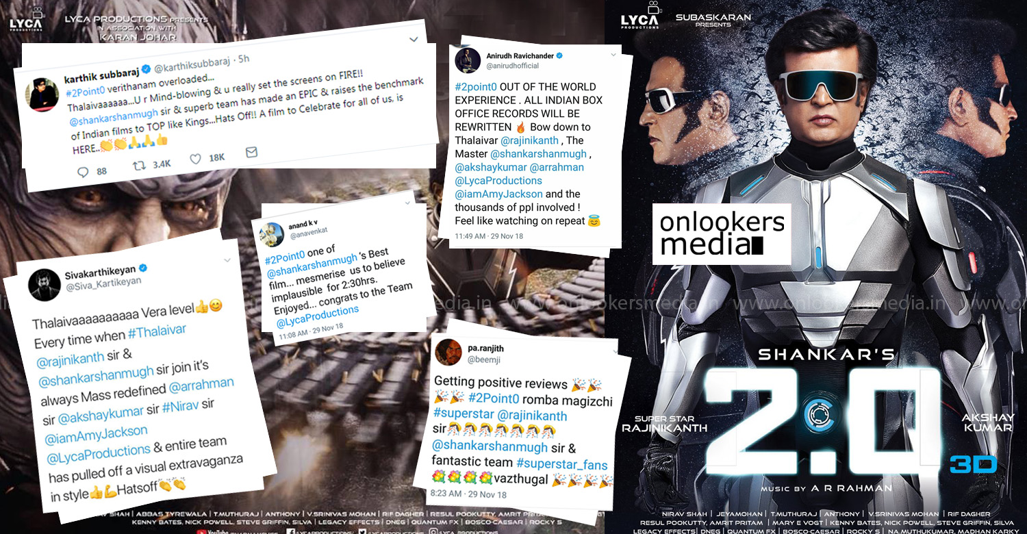 2.0,2.0 movie latest news,kollywood celebrities tweets about 2.0,celebrities tweet about 2.0,Sivakarthikeyan,Sivakarthikeyan's tweet about 2.0,anirudh ravichander,karthik subbaraj,kv anand,ra karthik,shankar,akshay kumar,superstar rajinikanth