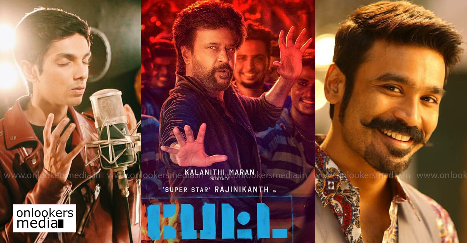 petta,petta movie,petta tamil movie latest news,petta movie news,anirudh ravichander,dhanush,rajinikanth,karthik subbaraj,dhanush anirudh petta song,dhanush sing for rajinikanth in petta,dhanush sing in petta movie,dhanush's latest news