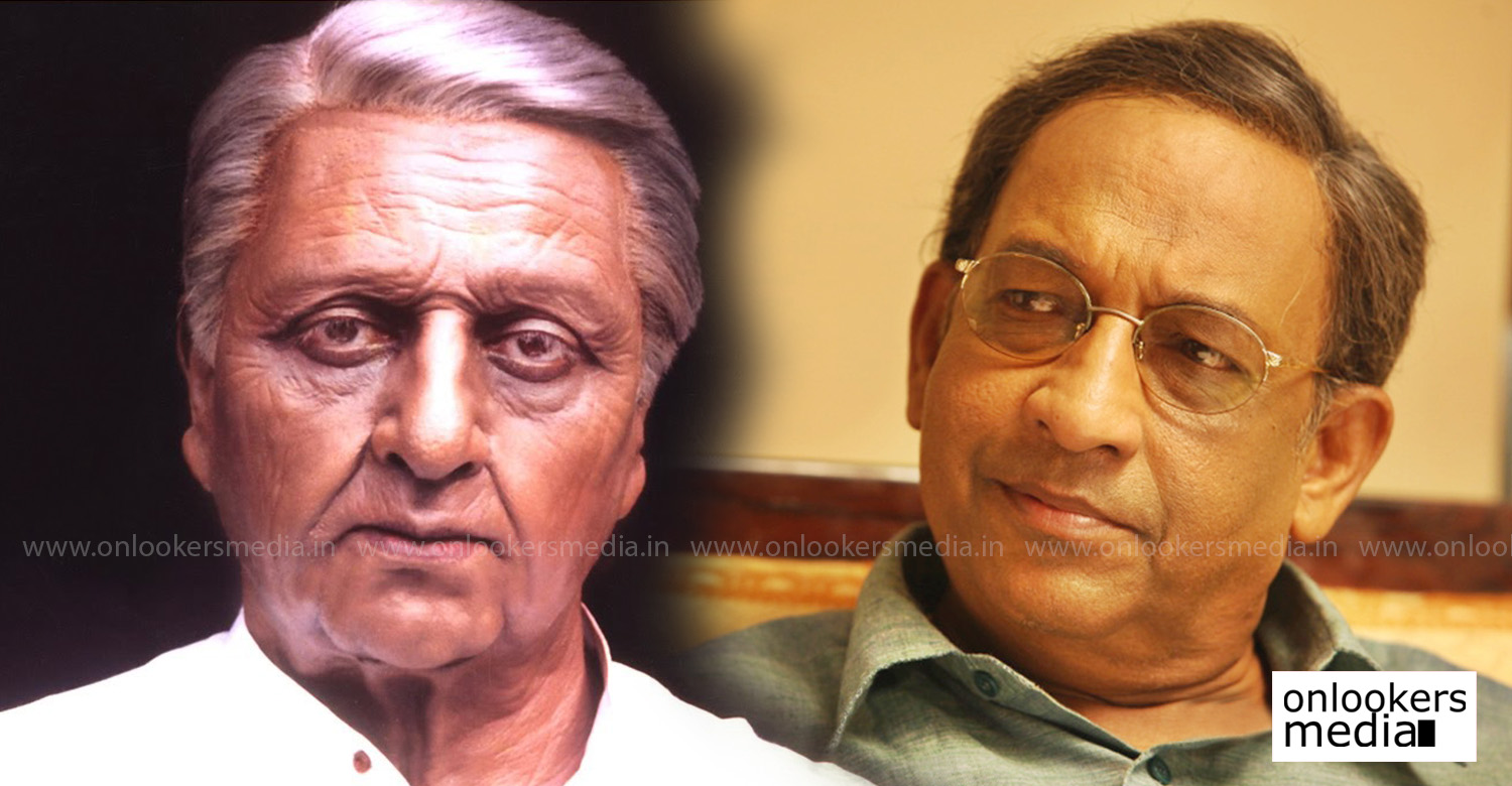 Nedumudi Venu,Nedumudi Venu in indian 2,Nedumudi Venu in indian 2 tamil movie,Nedumudi Venu's latest news,indian 2 update,kamal haasan,shankar,director shankar,indin 2 cast details