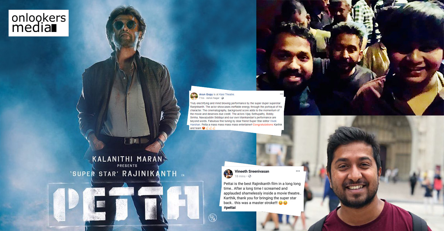 Petta,Petta movie news,director arun gopy,malayali director arun gopy about petta,director arun gopy about petta,vineeth sreenivasan,vineeth sreenivasan about petta,vineeth sreenivasan's tweet about petta,arun gopy's tweet about petta,rajinikanth,karthik subbaraj