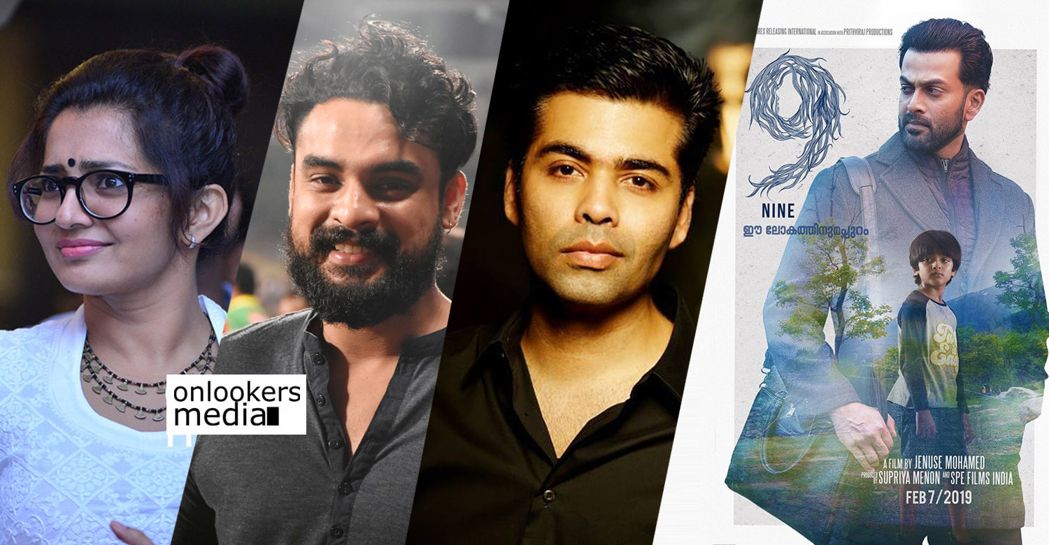nine,nine malayalam movie,9 movie,9 the film,prithviraj sukumaran,prithviraj,prithviraj's new movie,bollywwod film maker karan johar,director karan johar,actor tovino thomas,prithviraj's new film,parvathy,actress parvathy,tovino thomas,karan johar,nine movie latest news,prithviraj's latest news,prithviraj's productions; nine,nine malayalam movie,9 movie,9 the film,prithviraj sukumara;