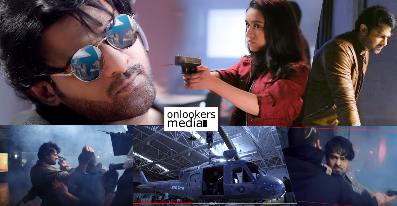 Saaho,Saaho making video,Saaho sneak peak video,Saaho trailer,Saaho Shades Of Saaho chapter 2,prabhas,prabhas saaho sneak peak video,prabhas saaho making video,Shraddha Kapoor