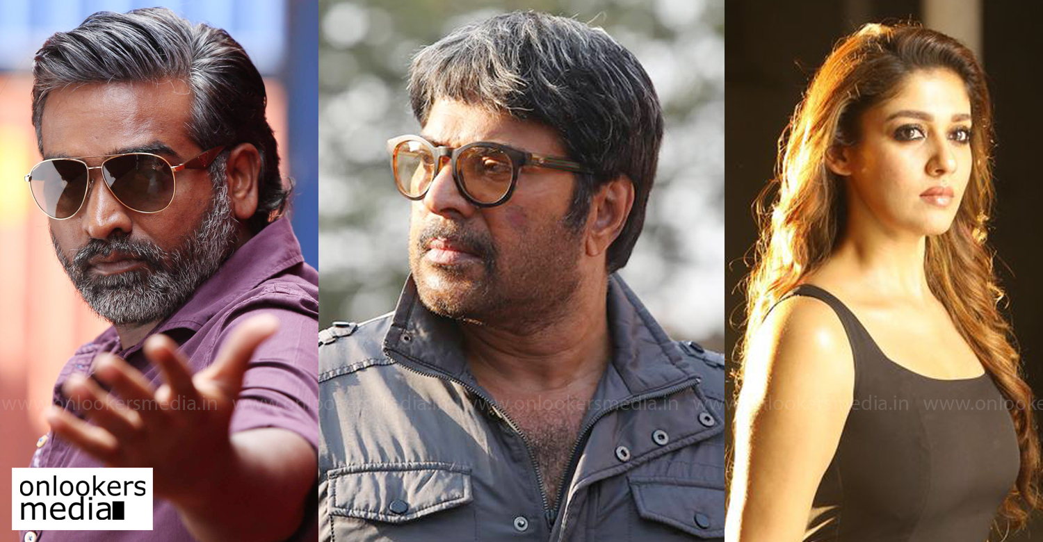 mammootty,mammootty vijay sethupathi nayanthara movie,mammootty vijay sethupathi movie,mammootty vijay sethupathi,vijay sethupathi,nayanthara,mammootty's latest news,vijay sethupathi's latest news,nayanthara's latest news,mammootty nayanthara new movie,latest malayalam film news