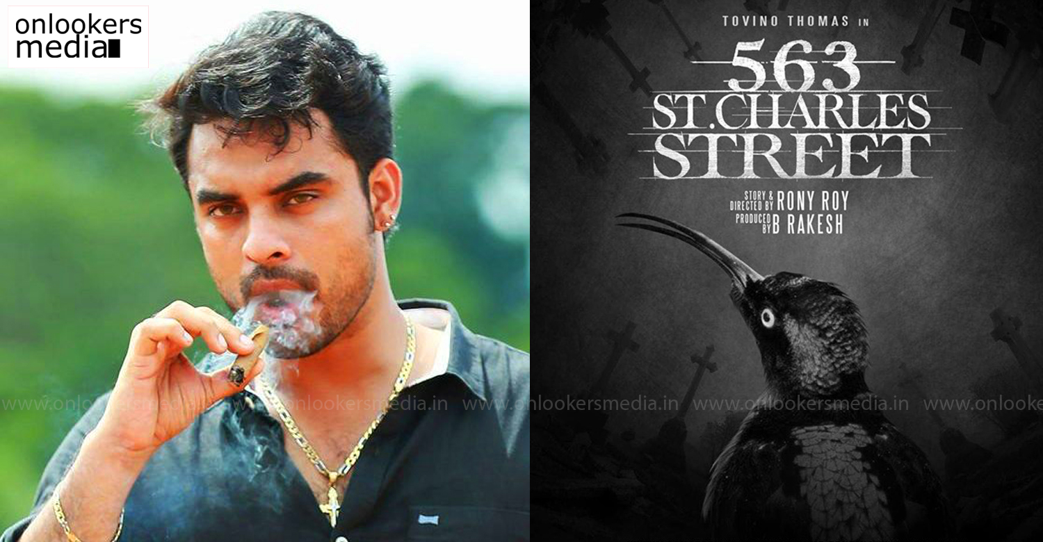 563 St Charles Street,tovino thomas,tovino,actor tovino thomas,tovino thomas new film,563 St Charles Street tovino thomas film,tovino thomas crossover film,tovino thomas latest updates,latest malayalam film news,tovino thomas new project
