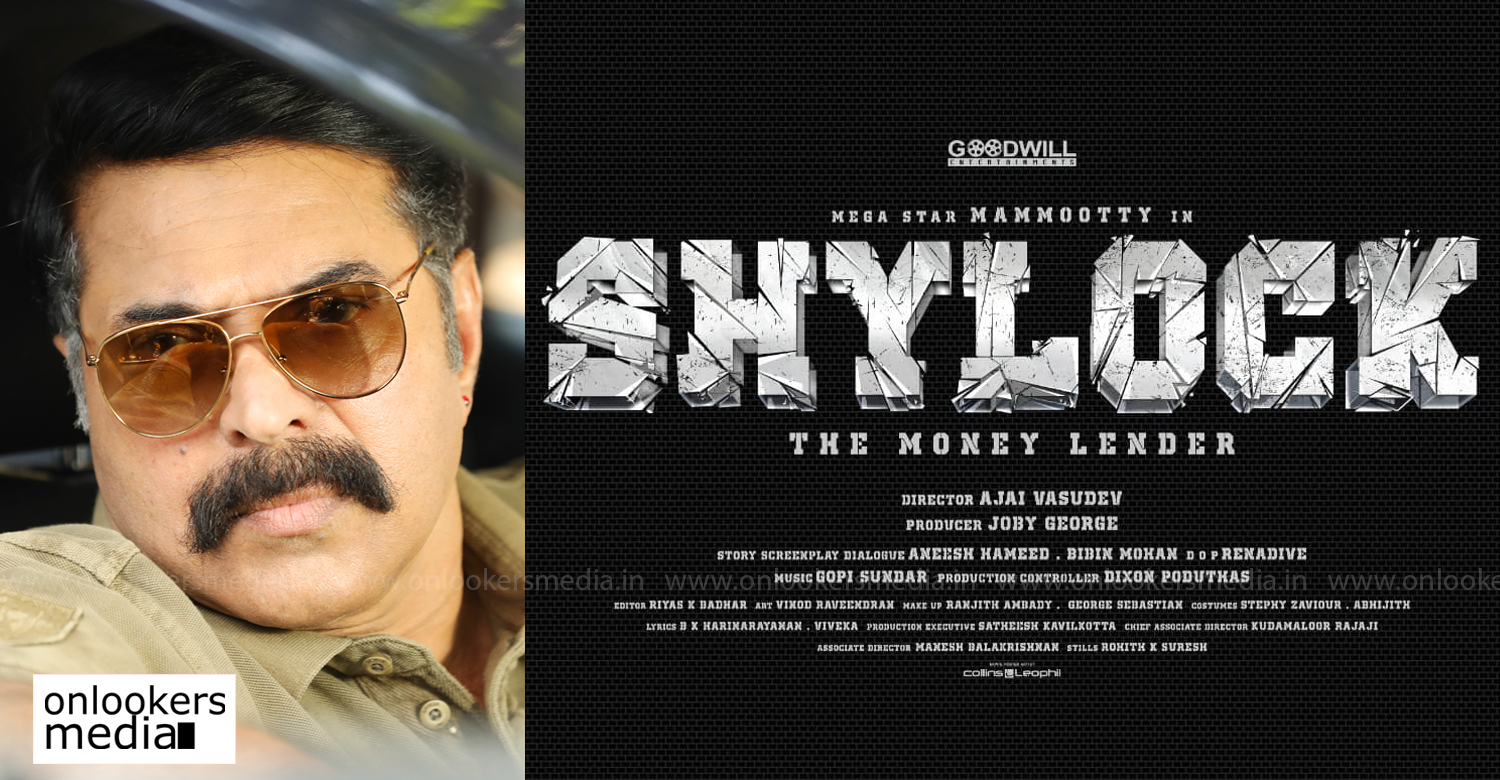 mammootty,mammootty's new film title poster,shlock,shylock mammootty film,mammootty new film shylock title poster,ajai vasudev,mammootty ajai vasudev new film,shylock mammootty new malayalam film,mammookka new film,mammookka ajai vasudev film,mammookka news,mammookka updates