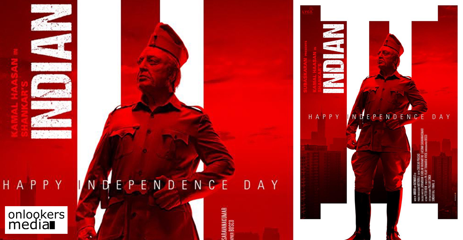 Independence Day special poster of Indian 2,Independence Day poster of Indian 2,indian 2 poster,kamal haasan,shankar,kamal haasan's Independence Day special poster of Indian 2