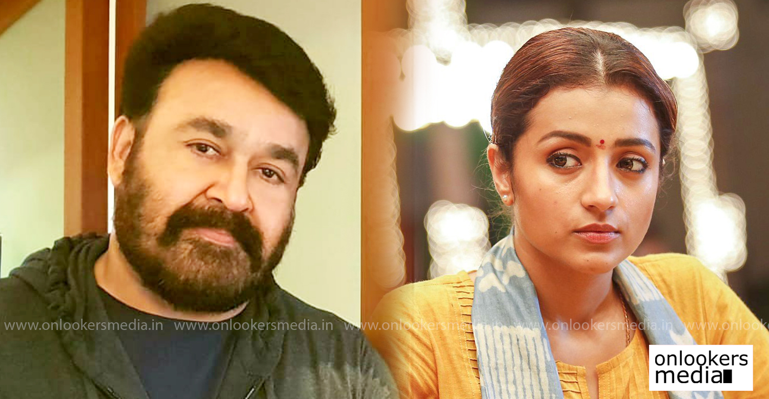 mohanlal,actress trisha,south indian actress trisha,actress trisha new malayalam movie,actress trisha next malayalam movie,actress trisha new film,mohanlal's latest news,mohanlal's film news,latest malayalam film news,jeethu joseph mohanlal new movie updates,mohanlal trisha movie stills